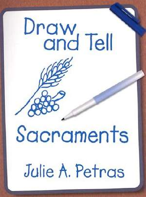 Draw and Tell Sacraments