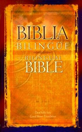 Good News Spanish English Bible